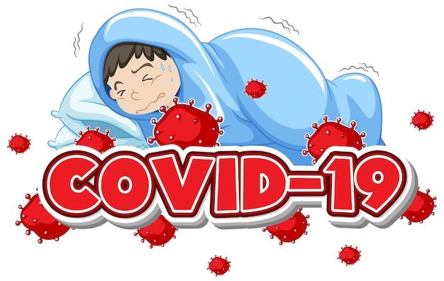 Covid 19 modello di segno con ragazzo malato nel letto