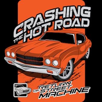 Crashing hot roads