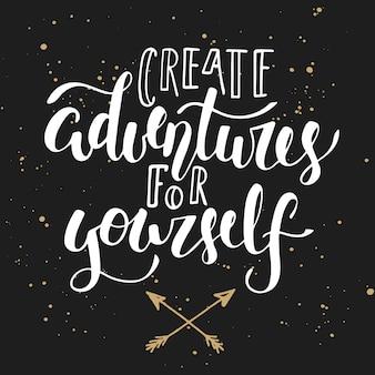 Crea avventure per te stesso