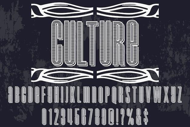 Cultura di stile grafico tipografia vintage