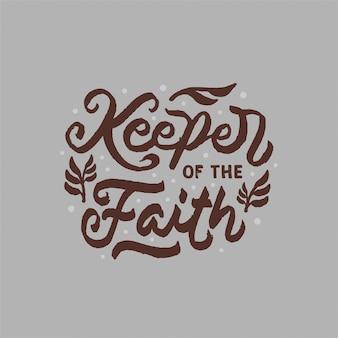 Custode della fede lettering citazione motivazionale