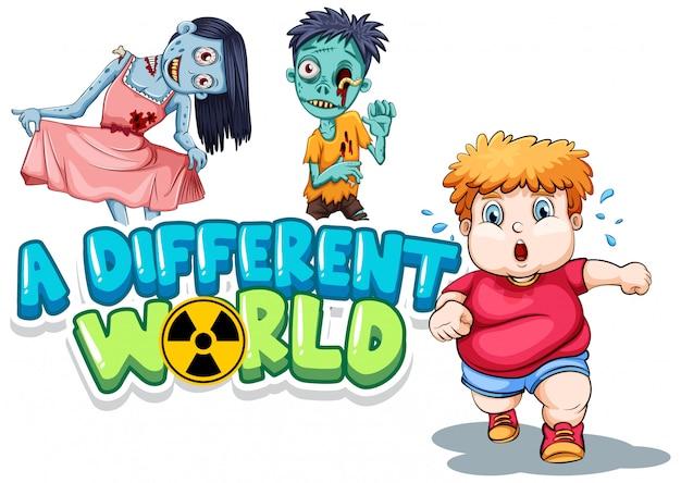 Design dei caratteri per la parola un mondo diverso con zombi e ragazzo grasso