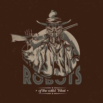 Design etichetta t-shirt wild west con illustrazione del cowboy robot