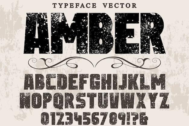 Design retrò etichetta tipografia ambra