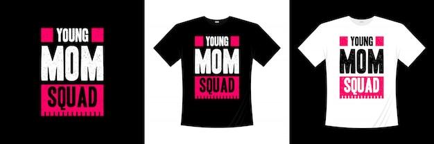 Design t-shirt tipografia squadra giovane mamma