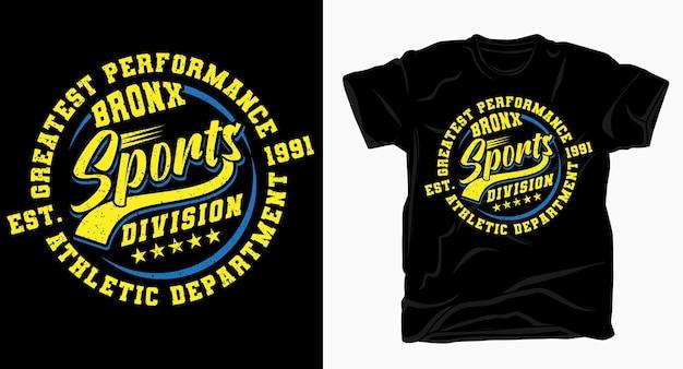 Design tipografico della divisione sportiva del bronx per maglietta