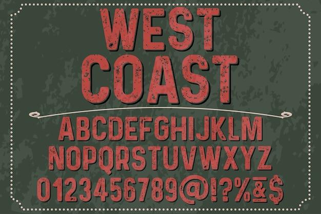 Design tipografico etichetta design costa occidentale
