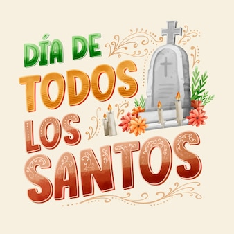 Día de todos los santos - scritte