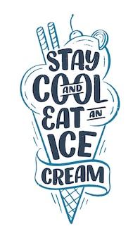 Disegnata a mano composizione scritta sul gelato. slogan di stagione divertente