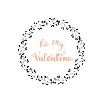 Disegno di auguri con lettering be my valentine. illustrazione vettoriale