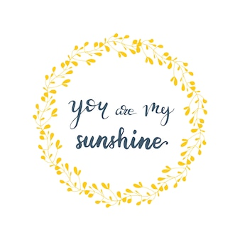 Disegno di auguri con scritte sei il mio sole. illustrazione vettoriale