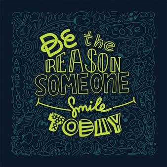 Disegno di doodle di colore verde dell'immagine vettoriale con messaggio sii la ragione per cui qualcuno sorride oggi.
