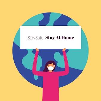 Donna con cartello di stare a casa e il pianeta terra del mondo