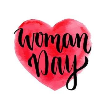 Donna, giorno, mano, disegnato, lettering, su, cuore, fondo. cartolina d'auguri di marzo 8. vacanze internazionali