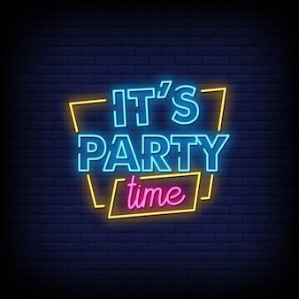 È il testo in stile insegne al neon di party time
