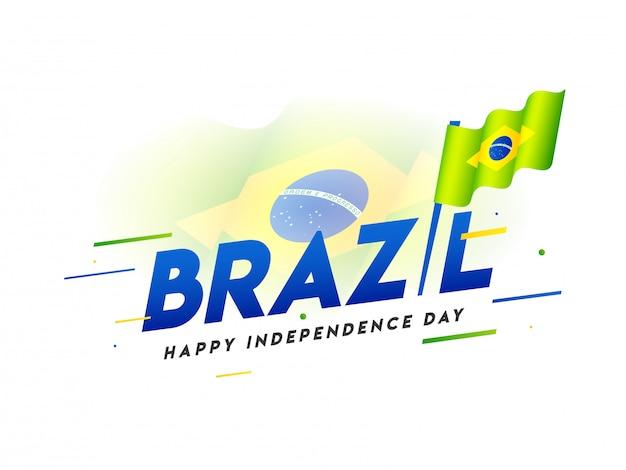 Elegante testo del brasile con bandiera ondulata nazionale per happy independence day