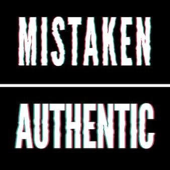 Errore autentico slogan