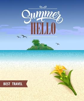 Estate ciao migliore volantino di viaggio con oceano, spiaggia, isola tropicale e fiore giallo.