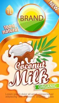 Etichetta al latte di cocco per il tuo marchio. bevanda naturale e fresca, mezza noce di cocco in una spruzzata di latte.