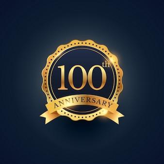Etichetta celebrazione distintivo 100 ° anniversario nel colore dorato