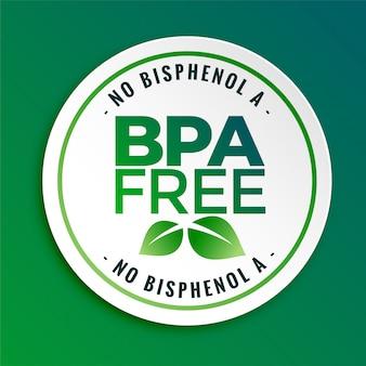 Etichetta con sigillo distintivo bpa bisfenolo-a e ftalati