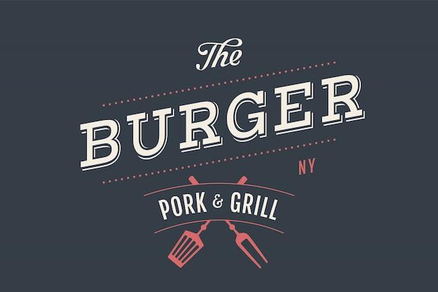 Etichetta del burger bar con simboli e forchette per grill