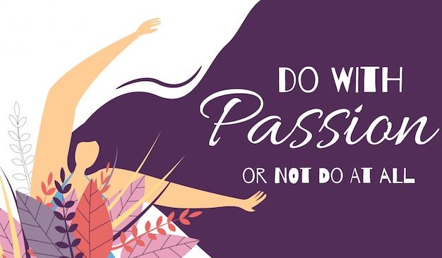 Fai con banner di passione o non affatto motivazionale