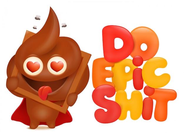 Fai la carta del concetto di merda epica con il personaggio emoji dei cartoni animati di cacca. illustrazione vettoriale