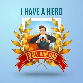 Father super hero composizione