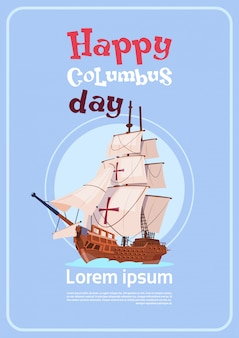 Felice columbus day ship in ocean on holiday poster greeting card