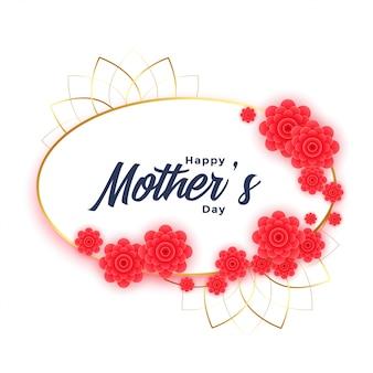 Felice festa della mamma sfondo con fiore framehappy festa della mamma sfondo con cornice floreale