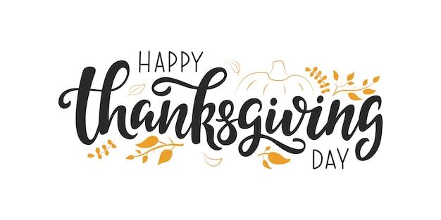 Felice giorno del ringraziamento lettering vettoriale citazione,