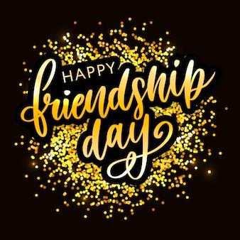 Felice giorno dell'amicizia lettering