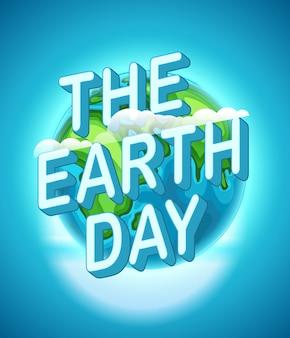 Felice giorno della terra.