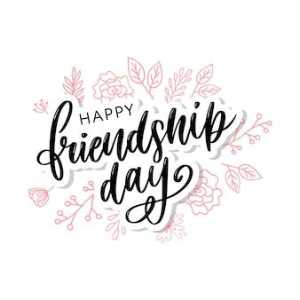 Felice giorno di amicizia felicitation in stile moda con lettering