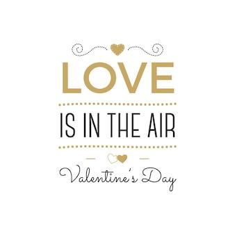 Felice giorno di san valentino lettering vettoriale. l'amore è nell'aria