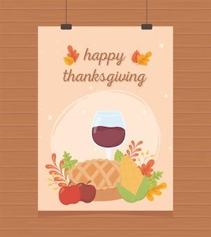 Felice ringraziamento poster appeso torta ghianda bicchiere di vino ghianda