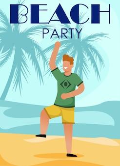 Felice uomo che balla sulla spiaggia cartoon party poster