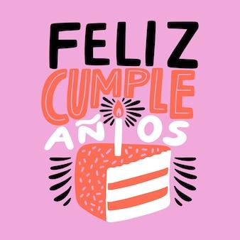 Feliz cumpleaños lettering illustrazione torta