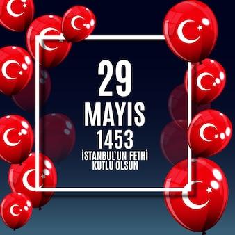 Fethi kutlu olsun del giorno di istanbul con traduzione: day is happy conquest of istanbul. saluti delle vacanze turche.