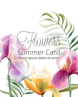 Fiorisce la carta dell'estate con il posto per testo. fiori di iris e foglie tropicali