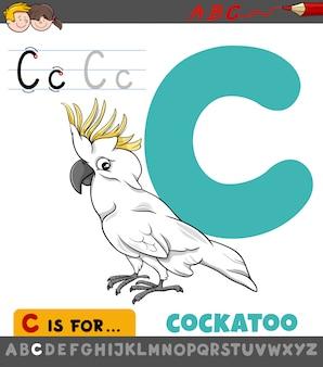 Foglio di lavoro lettera c con uccello cacatua dei cartoni animati