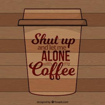 Fondo in legno con la frase di caffè