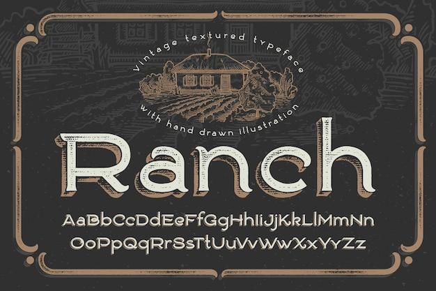 Fonte d'annata con effetto strutturato e l'illustrazione del ranch