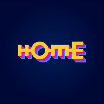 Forte testo a casa lettering o tipografia in stile geometrico.