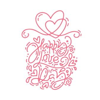 Frase di calligrafia monoline happy love day