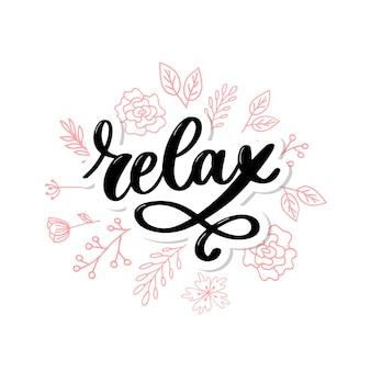 Frase di lettering tipografia disegnati a mano relax