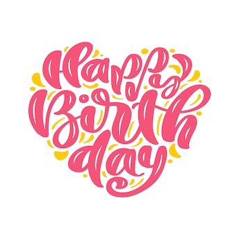Frase di testo disegnato a mano di buon compleanno a forma di cuore