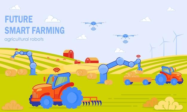 Future smart farming agricultural robots flat.