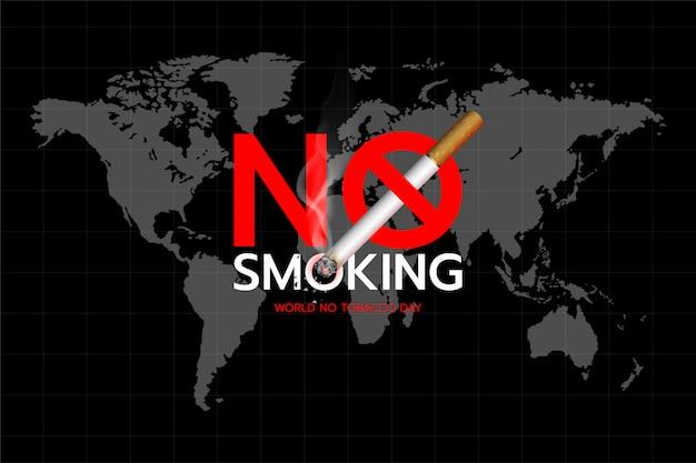 Giornata mondiale senza tabacco: concetto di design del testo vietato fumare sullo sfondo della mappa del mondo.
